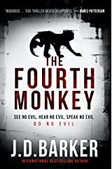 The Fourth Monkey (A 4MK Thriller) Kindle Edition