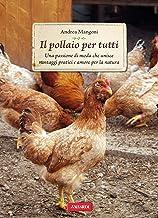 Il pollaio per tutti: Passione Verde (Italian Edition)