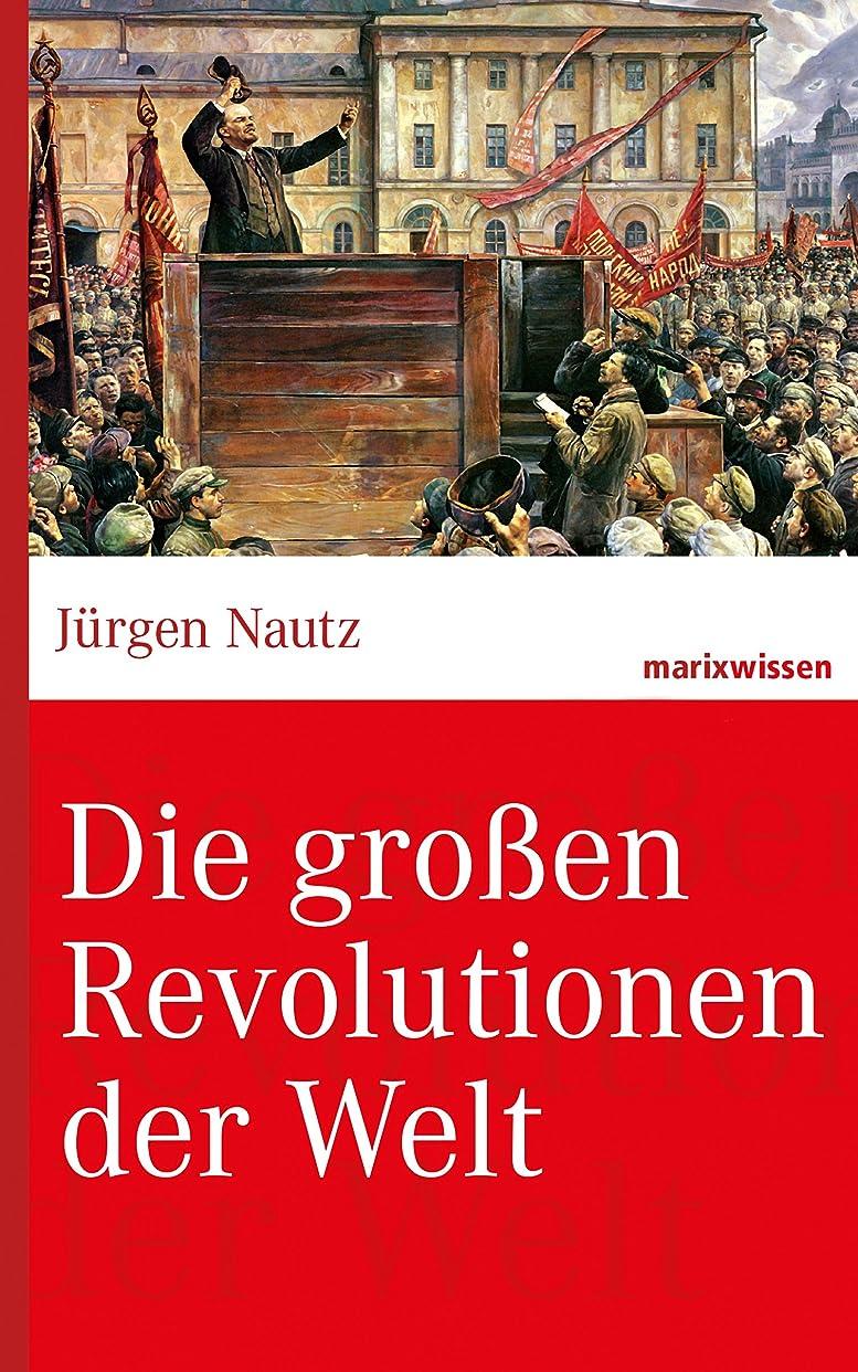 天窓ゆるいラップトップDie gro?en Revolutionen der Welt (marixwissen) (German Edition)