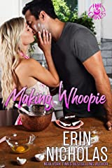 Making Whoopie (a Marriage of Convenience Small Town Rom Com) (Hot Cakes Book 3) Kindle Edition