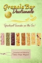 Granola Bar Devotionals: Spiritual Snacks on the Go! (enLIVEn Devotional Series Book 1)