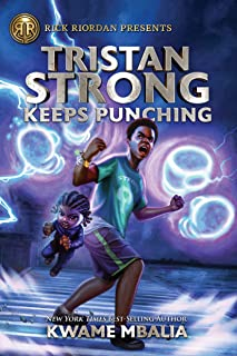 Tristan Strong Keeps Punching (Fiction - Middle Grade Book 3)