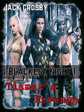 Tiamat's Revenge: A LITrpg Harem Adventure! (Blackest Night Book 1)