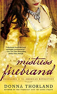 Mistress Firebrand (Renegades of the American Revolution Book 3)