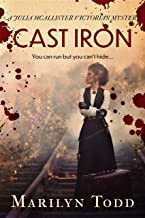 Cast Iron: You can run but you can't hide... (Julia McAllister Victorian Mysteries Book 2) (English Edition)