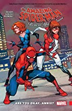 Amazing Spider-Man: Renew Your Vows Vol. 4: Are You Okay, Annie? (Amazing Spider-Man: Renew Your Vows (2016-2018))