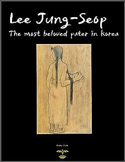 The most beloved painter in Korea : Lee Jung-Seop who is called Vicent Van Gogh in Korea
