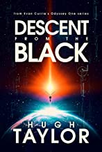 Descent from the Black: An Odyssey One Novella