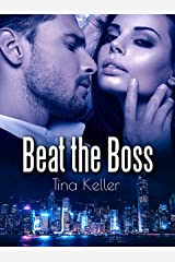 Beat the Boss (German Edition) Format Kindle