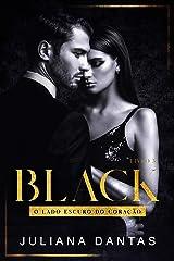 Black: O Lado Escuro do Coração - Ato III (Box + Ato I e II) eBook Kindle