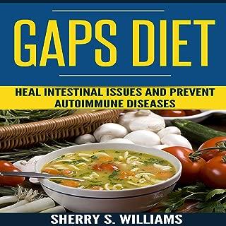 GAPS Diet: Heal Intestinal Issues and Prevent Autoimmune Diseases