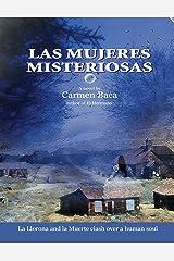 Las Mujeres Misteriosas Kindle Edition