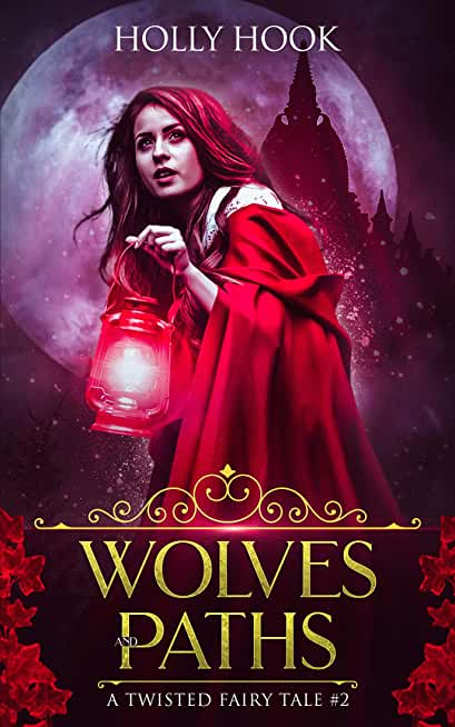 Wolves and Paths (A Twisted Fairy Tale #2) (English Edition)