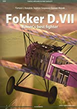 Fokker D.VII - Kaiser's Best Fighter (Famous Airplanes)