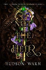 Not the Heir (Silverkeep Book 1) Kindle Edition