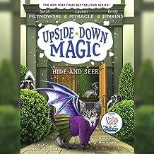 Hide and Seek: Upside Down Magic, Book 7