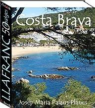 Costa Brava: Llafranc (50 imatges) (Catalan Edition)