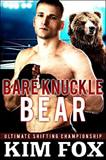 Bare Knuckle Bear (Ultimate Shifting Championship Book 1)