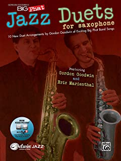 Gordon Goodwin's Big Phat Jazz Saxophone Duets: 10 New Duet Arrangements