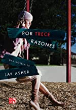Por trece razones (Spanish Edition)