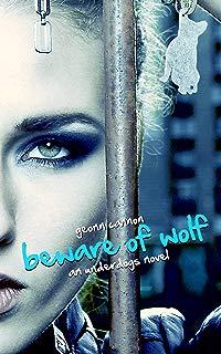 Beware of Wolf: An Underdogs Novel