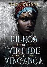 Filhos de virtude e vingança (O legado de Orïsha Livro 2)