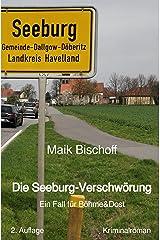 Die Seeburg-Verschwörung: Ein Fall für Böhme & Dost Kindle Ausgabe