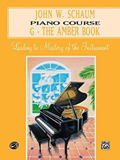John W. Schaum Piano Course: G-The Amber Book- Leading to Ma