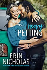 Heavy Petting (Boys of the Bayou Gone Wild): a friends-to-lovers, Vegas wedding, small town rom com Kindle Edition