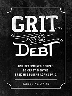 Grit Vs Debt: One Determined Couple. 20 Crazy Months. $72k In Student Loans Paid.