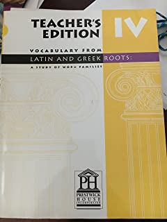 Teacheris Edition, Vocabulary From Latin and Greek Roots: A Study of Word Families, Level Iv