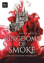 Kingdoms of Smoke – Die Verschwörung von Brigant (German Edition)