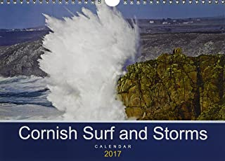 Cornish Surf and Storms 2017: Seascapes from Cornwall (Calvendo Nature)