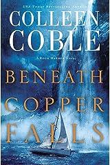 Beneath Copper Falls (Rock Harbor Series Book 7) Kindle Edition