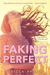 Faking Perfect Kindle Edition