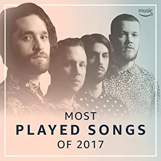 Most Played Songs of 2017