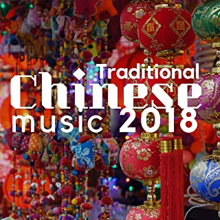 Traditional Chinese Music 2018 - Ethnic Music Mix for Deep Relaxation