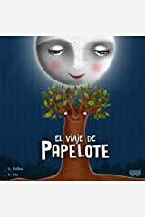 El viaje de Papelote (Spanish Edition) Kindle Edition