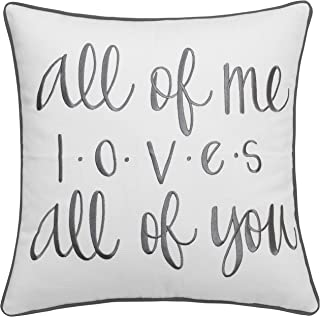 ADecor Pillow Covers All of me Loves All of You Pillowcase Embroidered Pillow Cover Decorative Pillow Standard Cushion Cover Gift Love Couple Wedding P318 (18X18, Ivory)