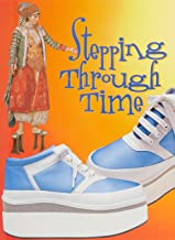 Rigby Literacy Fluent Level 3: Stepping Through Time (Reading Level 23/F&P Level N)
