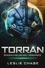 Torran (Crashland Colony Romance Book 2)