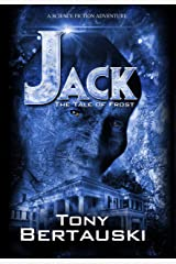 Jack: The Tale of Frost (A Science Fiction Adventure) (Claus Series Book 2) Kindle Edition