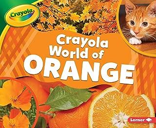 Crayola ® World of Orange (Crayola ® World of Color)