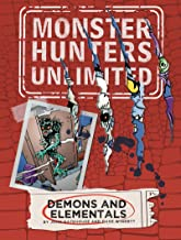 Demons and Elementals #2 (Monster Hunters Unlimited Book 3)