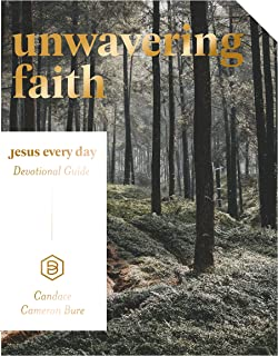 Unwavering Faith: Jesus Every Day Devotional Guide