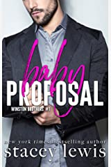 Baby Proposal (Winston Brothers Book 1) Kindle Edition
