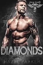 Diamonds: Motorcycle Club Romance (Savage Saints MC Book 8)