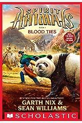 Spirit Animals: Book 3: Blood Ties Kindle Edition