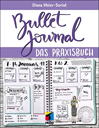 Bullet Journal: Das Praxisbuch (mitp Business) (German Edition)