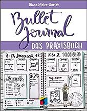 Bullet Journal: Das Praxisbuch (German Edition)